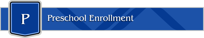 Valley Academy Enrollment - Preschool